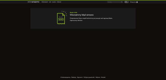 Screenshot 2021-07-07 at 21-13-42 Wystąpił błąd 500 - dobreprogramy